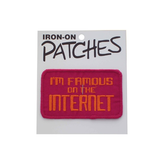 I'm Famous on the Internet Iron-on Patch
